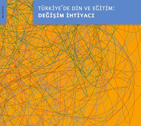 Türkiye'de Din ve Eğitim: Değişim İhtiyacı