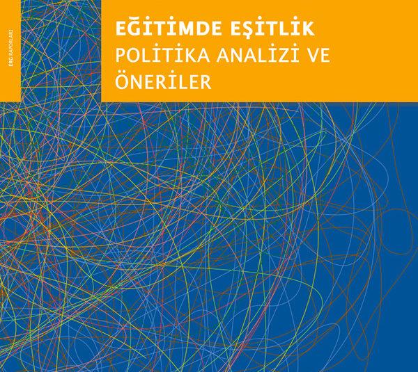 Eğitimde Eşitlik: Politika Analizi ve Öneriler