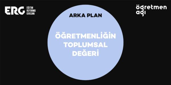 Arka Plan_Ogretmenligin Toplumsal Degeri_Tw