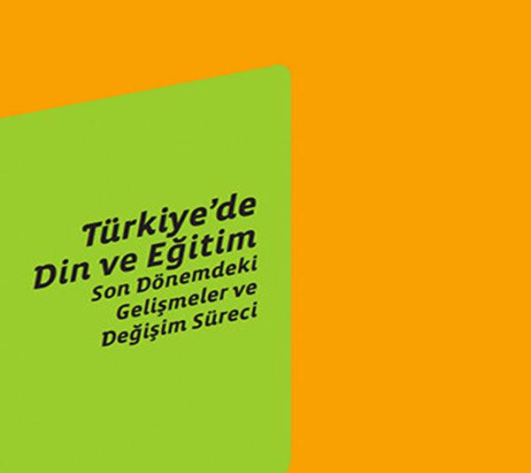 Türkiye'de Din ve Eğitim: Son Dönemdeki Gelişmeler ve Değişim Süreci