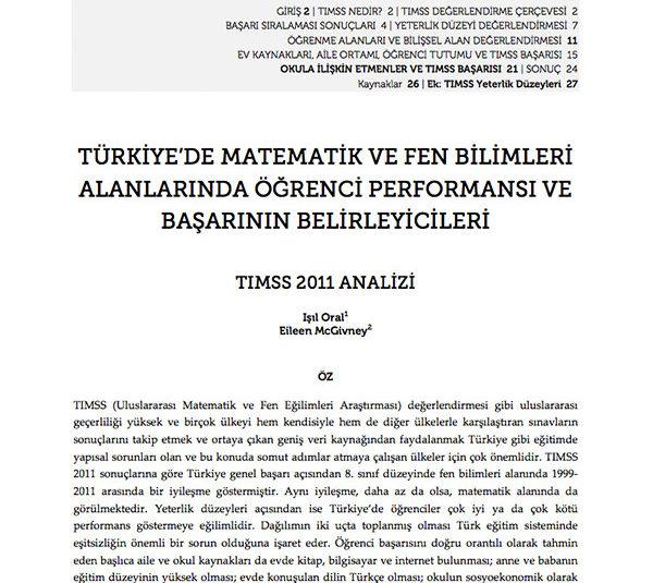 Türkiye'de Matematik ve Fen Bilimleri Alanlarında Öğrenci Performansı ve Başarının Belirleyicileri: TIMSS 2011 Analizi