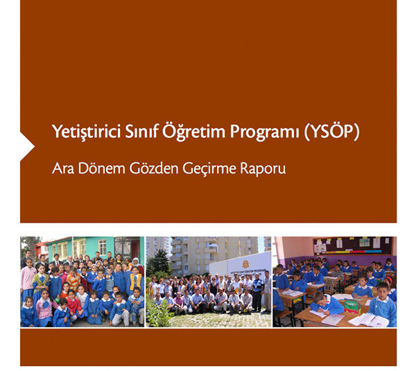 Yetiştirici Sınıf Öğretim Programı (YSÖP) Ara Dönem Gözden Geçirme Raporu