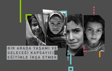 Yeni Rapor | Bir Arada Yaşamı ve Geleceği Kapsayıcı Eğitimle İnşa Etmek