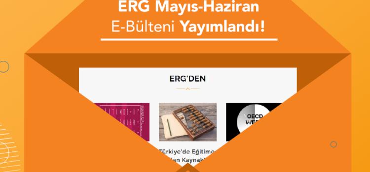 ERG E-Bülten Yayımlandı! | Mayıs – Haziran 2017