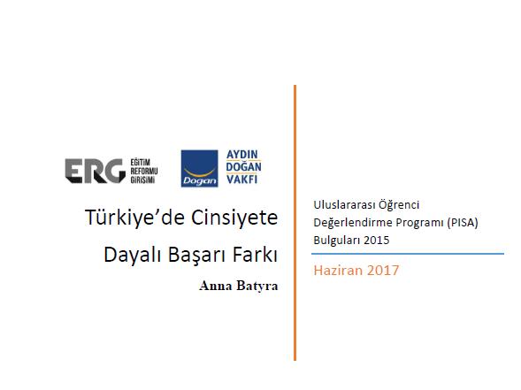 Türkiye'de Cinsiyete Dayalı Başarı Farkı: PISA 2015 Bulguları