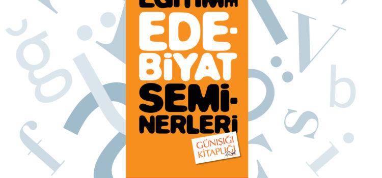11. Eğitimde Edebiyat Semineri