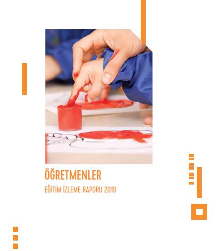 Eğitim İzleme Raporu 2019 | Öğretmenler