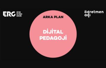 ARKA PLAN   Dijital Pedagoji