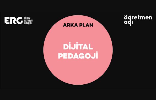ARKA PLAN | Dijital Pedagoji