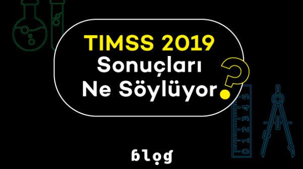TIMSS 2019 sonucları ne soyluyor 293x187