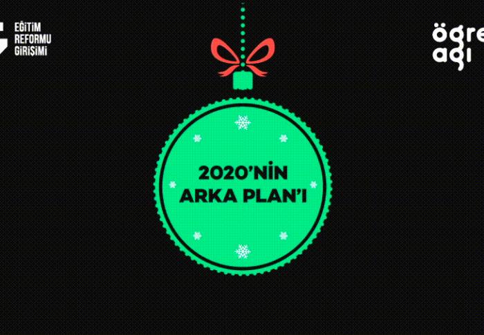 2020'nin ARKA PLAN'ı