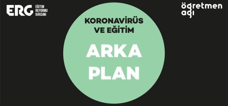 ARKA PLAN | Koronavirüs ve Eğitim