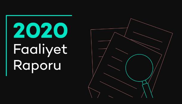 📄 2020 Faaliyet Raporumuz Yayında